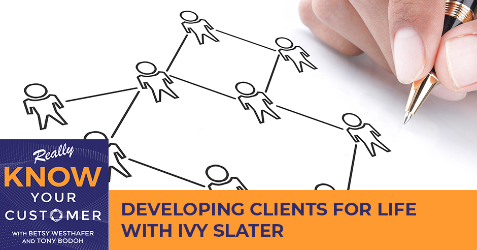 KYC 19 | Developing Clients For Life