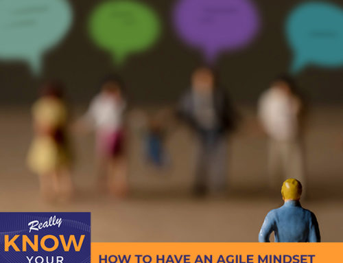 Episode #22: How To Have An Agile Mindset When Listening To The Customer with Scott Miller